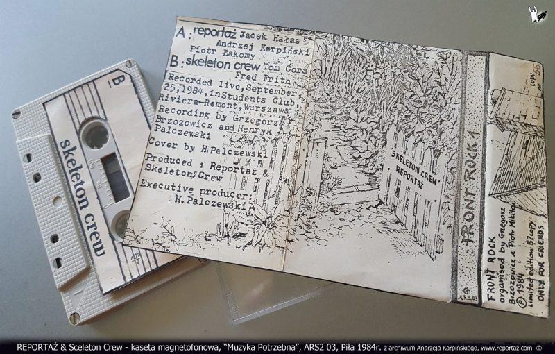 REPORTAŻ - kaseta magnetofonowa, Front Rock 1, Muzyka Potrzebna, ARS2 03, Piła 1984r. z archiwum Andrzeja Karpińskiego
