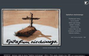 """tekst i ilustracja do utworu """"Epitafium niechcianego"""""""