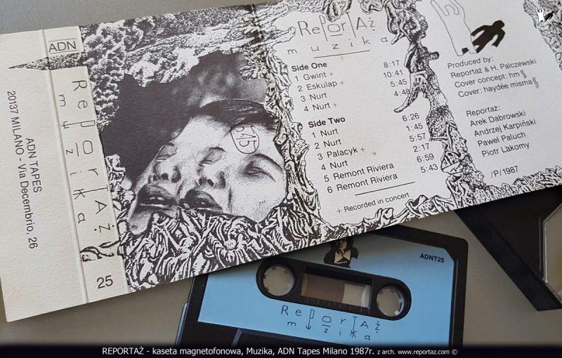 REPORTAŻ - kaseta magnetofonowa, Muzika, ADN Tapes Milano 1987r. z arch. www.reportaz.com