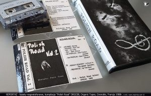 Reportaż kasety magnetofonowe, kompilacja Polish Road ORGC08, Organic Tapes, Grenoble, Francja 1988
