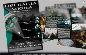 Reportaż, Operacja Media, Sala Gotycka, Wrocław, 2008