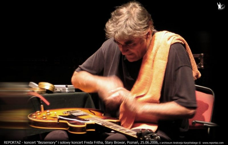REPORTAZ - koncert Bezsensory i solowy koncert Freda Fritha, Stary Browar, Poznan, 25.06.2006 z archiwum Andrzeja Karpińskiego