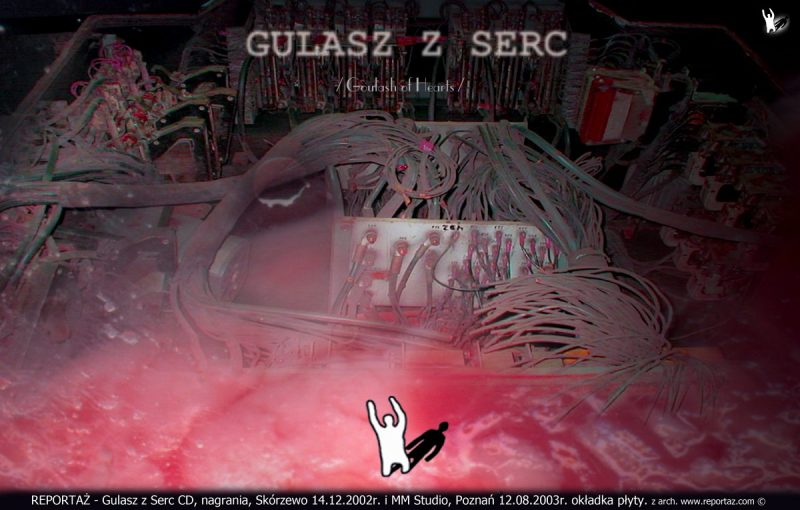 Reportaż CD Gulasz z Serc 2003