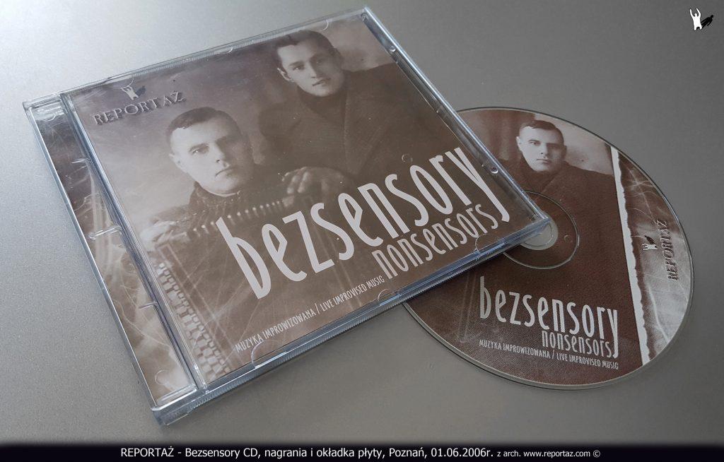 Reportaż CD Bezsensory 2006