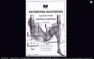 Andrzej Karpiński, Suplementony, wernisaż Katarzyny Słuchockiej, 11 maja 2015