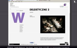 Reportaż Krzesło Eklektyczne, Stary Browar, Poznań 2005