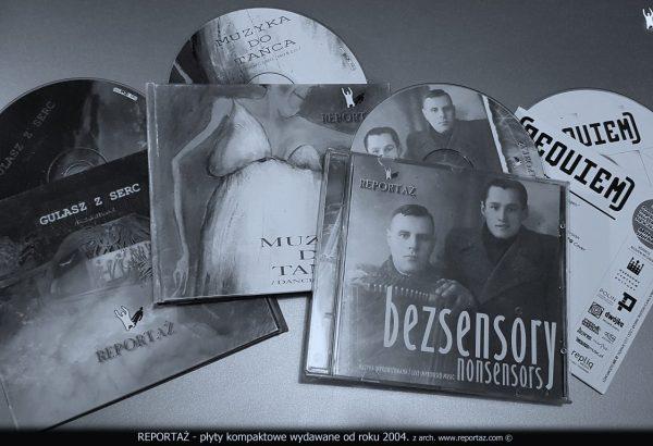 Reportaż - płyty kompaktowe wydawane od roku 2004.